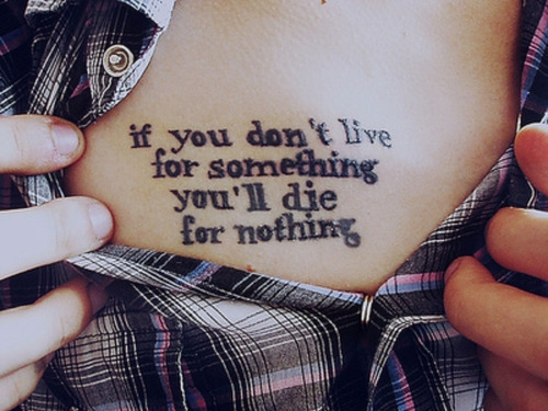 Live for something or die for nothing quote